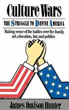 Culture Wars : The Strugle to Define America - Making Sense of the Battles...