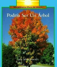 Podria Ser UN ArbolIt Could Still Be a Tree (Rookie Read-About Science) (Spanish