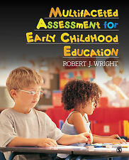 Multifaceted Assessment for Early Childhood Education by Robert J. Wright...