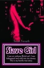 Acceptable, Slave Girl, Sarah Forsyth, Book