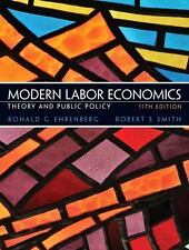 Modern Labor Economics: Theory and Public Policy (11th Edition)