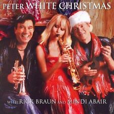 Peter White Christmas with Mindi Abair and Rick Braun by Peter White