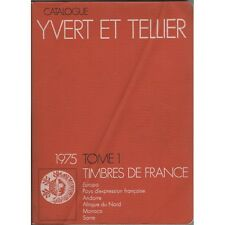 CATALOGUE Yvert & Tellier Côte TIMBRE POSTE de FRANCE & AFN Illustré 1975 Tome 1