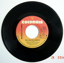 ONE 1976'S 45 R.P.M. RECORD, MANHATTANS, WONDERFUL WORLD OF LOVE + KISS AND SAY