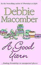 A Good Yarn (MIRA) (MIRA), Debbie Macomber