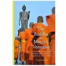 The Buddha on Mecca's Verandah: Encounters, Mobilities, and Histories Along the