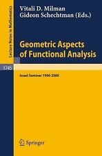 Lecture Notes in Mathematics Ser.: Geometric Aspects of Functional Analysis :...