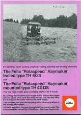 FELLA ROTASPEED HAYMAKER -TYPE TH40S & TH40DS BROCHURE -PB1- HAY TEDDER TH 40 D