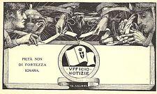 4765) WW1 BOLOGNA, UFFICIO NOTIZIE. ILLUSTRATORE GB GALIZZI.