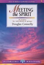 Lifebuilder: Meeting the Spirit (Lifebuilder) (LifeBuilder Bible Study), Connell