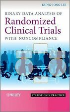 Binary Data Analysis of Randomized Clinical Trials with Noncompliance, Lui, Kung