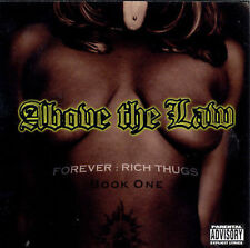 Above the Law: Forever:Rich Thugs  Audio Cassette