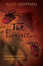 The Foretelling by Alice Hoffman (Paperback, 2006)