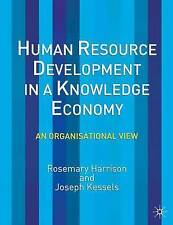 Human Resource Development in a Knowledge Economy: An