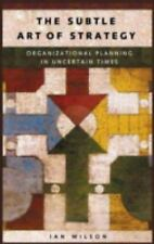 The Subtle Art of Strategy: Organizational Planning in Uncertain Times-ExLibrary