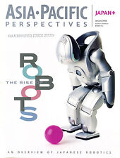 Asia Pacific Perspectives Magazine January 2006 The Rise Of Robots EX 030416jhe