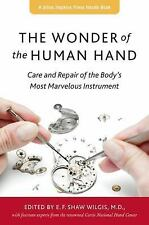 The Wonder of the Human Hand: Care and Repair of the Body's Most Marve-ExLibrary