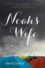 Noah's Wife by Lindsay Starck (2016, Hardcover)