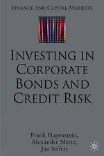 Investing in Corporate Bonds and Credit Risk (Finance and Capital Markets Series