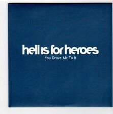 (FA315) Hell Is For Heroes, You Drove Me To It - 2002 DJ CD
