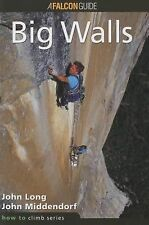 How to Climb: Big Walls (How To Climb Series), John Long, Good Book