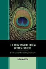 The Indispensable Excess of the Aesthetic : An Evolution of Sensibility in...