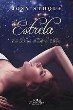 Estrela - Em Busca Do Amor Eterno by Josy Stoque (2014, Paperback)