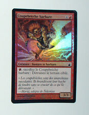 RARE CARTE MTG MAGIC FOIL - VERSION FRANCAISE COUPERBRECHE BARBARE