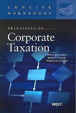 Principles of Corporate Taxation Concise Hornbook Series)