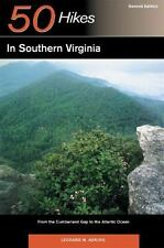 Explorer's Guide 50 Hikes in Southern Virginia: From the Cumberland Gap to the A
