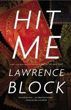 Hit Me (A John Keller novel) - LikeNew - Block, Lawrence - Hardcover