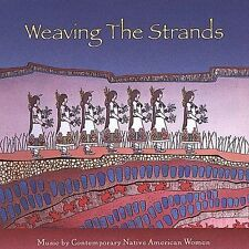 Weaving the Strands NATIVE AMERICAN INDIAN Women music CD spiritual songs GREAT