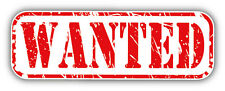 Wanted Grunge Stamp Car Bumper Sticker Decal 6'' x 2''