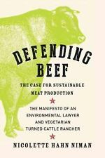Defending Beef: The Case for Sustainable Meat Production, Niman, Nicolette Hahn,