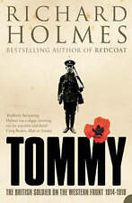 Tommy: The British Soldier on the Western Front by Richard Holmes (Paperback,...