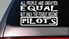 "Pilots all people equal 6"" sticker *E585* airplane jet stewardess flight wing"