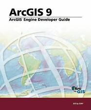 ArcGIS Engine Developer's Guide: ArcGIS 9