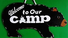 BEAR Welcome To Our Camp SIGN Camping Camper Campsite Country Cabin Wood Decor