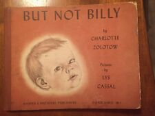 BUT NOT BILLY (1947) By Charlotte Zolotow First Edition HC Harper & Brothers