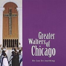GREATER WALTERS He Can Do Anything CD ***NEW***