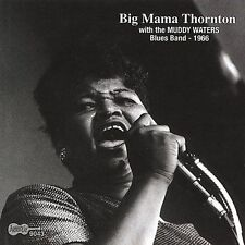 With the Muddy Waters Blues Band 1966 by Big Mama Thornton (CD, Jul-2004,...
