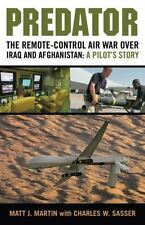 Predator: The Remote-Control Air War over Iraq and Afghanistan: A-ExLibrary