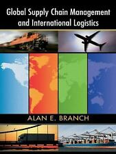 GLOBAL SUPPLY CHAIN MANAGEMENT IN INTERNATIONAL LOGISTICS - NEW PAPERBACK BOOK