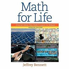 Math for Life : Crucial Ideas You Didn't Learn in School HB