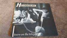 """HOT CHOCOLATE """" TEARS ON THE TELEPHONE """" EX VINTAGE 45 RPM"""