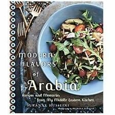 Modern Flavors of Arabia: Recipes and Memories from My Middle Eastern -ExLibrary