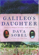 Galileo's Daughter: A Drama of Science, Faith and Love, By Sobel, Dava,in Used b