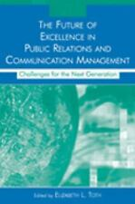 Routledge Communication: The Future of Excellence in Public Relations and...