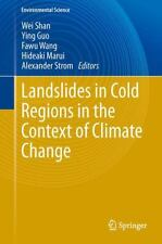 Landslides in Cold Regions in the Context of Climate Change (2013, Hardcover)