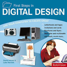 First Steps in Digital Design: Use Your Computer to Create Great Letterhead and